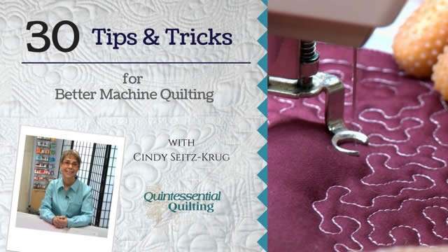 30 Tips & Tricks for Better Machine Quilting online class